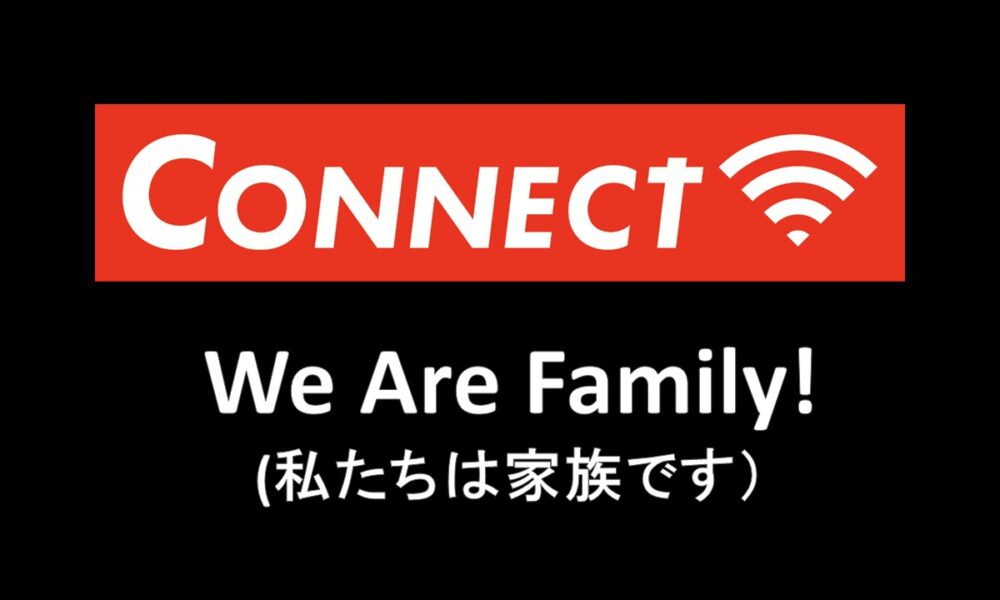 CONNECT Part 2 We Are Family!(私たちは家族です) by Pastor Ryan Kaylor