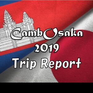 カンボジアトリップ報告 Cambodia Trip Report by Team CambOsaka