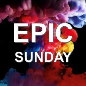 エピックサンデー EPIC Sunday